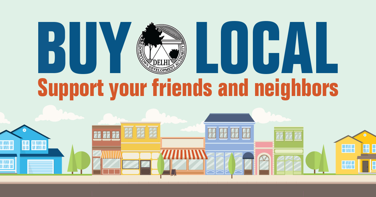Buy Local! Support your friends and neighbors